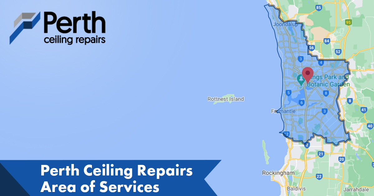 Area of service Perth Ceiling Repairs