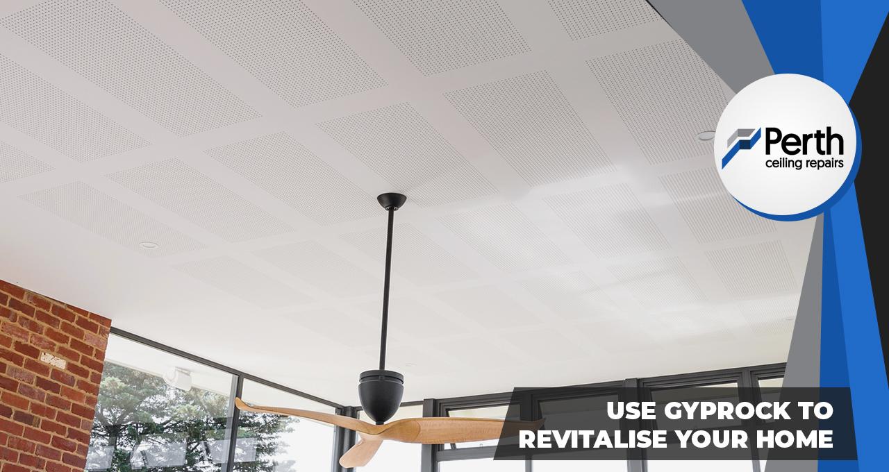 gyprock ceiling Perth