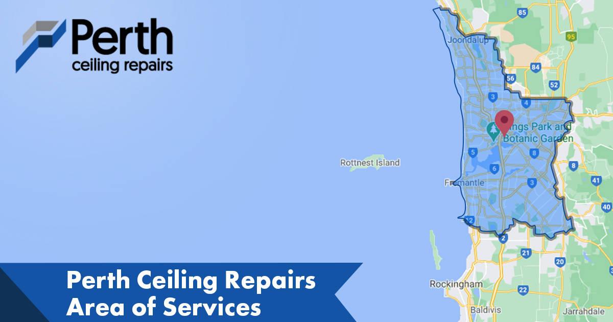 Area of service Perth Ceiling Repairs